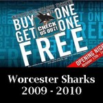 Worcester Sharks BOGO Free Offer