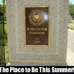 Worcester Common the Place to Be this Summer