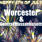 Celebrate Independence Day in Central Mass – 2012